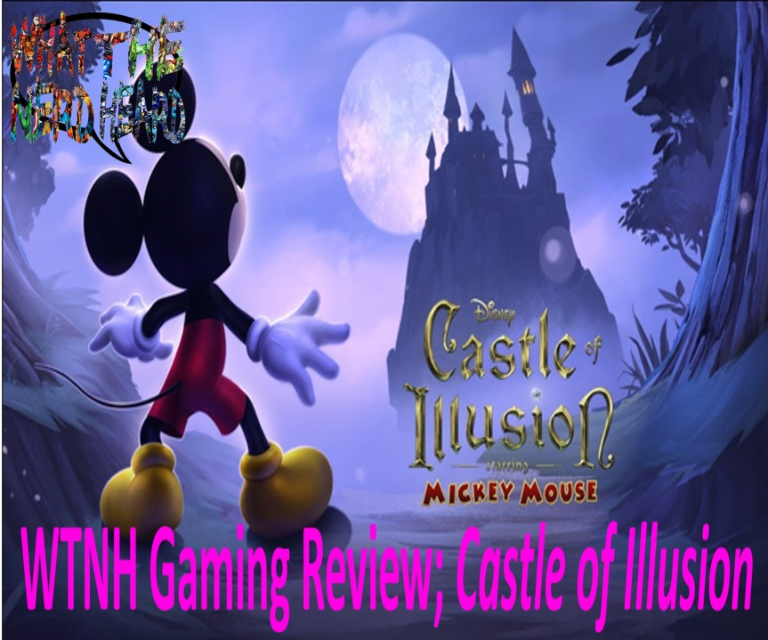 Wright Wrecommendation; Castle of Illusion starring Mickey Mouse (2013Remake)