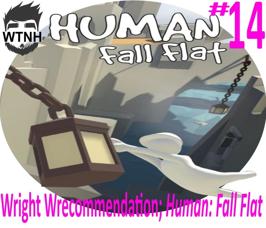 Wright Wrecommendation; Human FallFlat