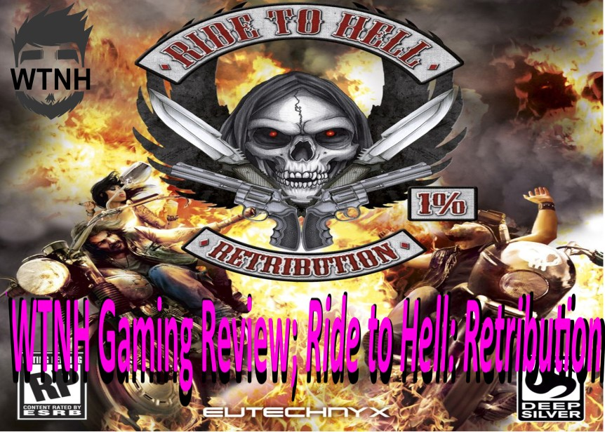 Wright Wrecommendation; Ride to Hell: Retribution – Wrecommendation? Don't PlayIt!